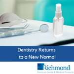 Dentistry Returns to a New Normal