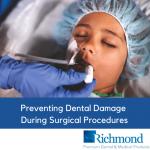 Preventing Dental Damage During Surgical Procedures