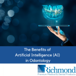 The Benefits of Artificial Intelligence (AI) in Odontology